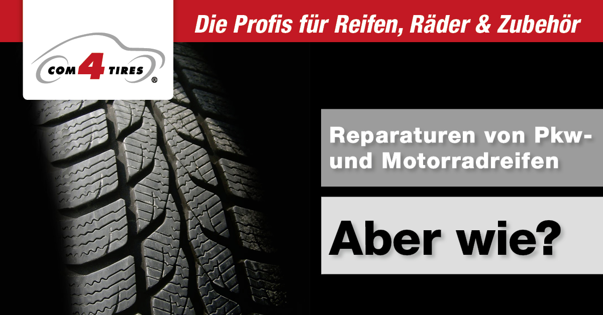 Reparaturen von Pkw- und Motorradreifen – Aber wie?